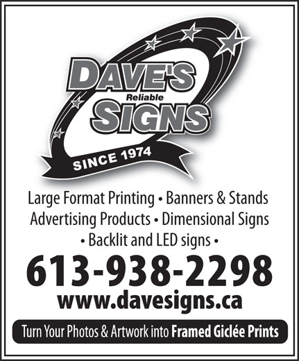 Dave's Reliable Signs Ltd (613-938-2298) - Annonce illustrée======= - Large Format Printing   Banners & Stands Advertising Products   Dimensional Signs Backlit and LED signs