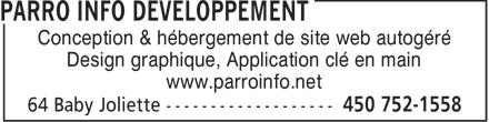 Parro Info Developpement (450-752-1558) - Annonce illustrée======= - Conception & hébergement de site web autogéré Design graphique, Application clé en main www.parroinfo.net