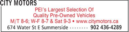 City Motors (902-436-4289) - Annonce illustrée======= - PEI's Largest Selection Of Quality Pre-Owned Vehicles M/T 8-6; W-F 8-7 & Sat 9-3 • www.citymotors.ca