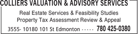 Colliers Valuation & Advisory Services (780-425-0380) - Annonce illustrée======= - Real Estate Services & Feasibility Studies Property Tax Assessment Review & Appeal
