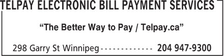 """TelPay Electronic Bill Payment Services (204-947-9300) - Annonce illustrée======= - """"The Better Way to Pay / Telpay.ca"""""""