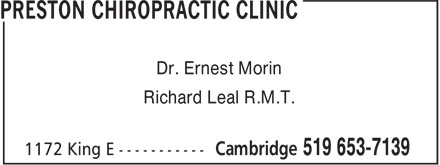Preston Chiropractic Clinic (519-653-7139) - Display Ad - Richard Leal R.M.T. Dr. Ernest Morin