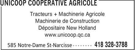 Unicoop coopérative agricole (418-328-3788) - Display Ad - Tracteurs + Machinerie Agricole Machinerie de Construction Dépositaire New Holland www.unicoop.qc.ca