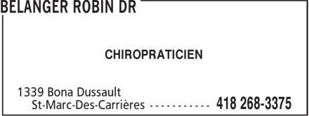 Belanger Robin Dr (418-268-3375) - Annonce illustrée======= - CHIROPRATICIEN