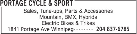 Portage Cycle & Sport (204-837-6785) - Display Ad - Sales, Tune-ups, Parts & Accessories Mountain, BMX, Hybrids Electric Bikes & Trikes