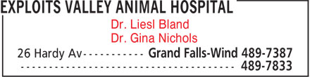 Exploits Valley Animal Hospital (709-489-7387) - Annonce illustrée======= - Dr. Liesl Bland Dr. Gina Nichols