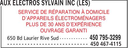 Les Aux Electros Sylvain Inc (450-795-3299) - Annonce illustrée======= - SERVICE DE RÉPARATION À DOMICILE D'APPAREILS ÉLECTROMÉNAGERS PLUS DE 30 ANS D'EXPÉRIENCE OUVRAGE GARANTI