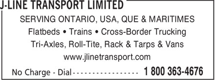 J-Line Transport Limited (905-945-3122) - Display Ad - SERVING ONTARIO, USA, QUE & MARITIMES Flatbeds • Trains • Cross-Border Trucking Tri-Axles, Roll-Tite, Rack & Tarps & Vans www.jlinetransport.com  SERVING ONTARIO, USA, QUE & MARITIMES Flatbeds • Trains • Cross-Border Trucking Tri-Axles, Roll-Tite, Rack & Tarps & Vans www.jlinetransport.com  SERVING ONTARIO, USA, QUE & MARITIMES Flatbeds • Trains • Cross-Border Trucking Tri-Axles, Roll-Tite, Rack & Tarps & Vans www.jlinetransport.com  SERVING ONTARIO, USA, QUE & MARITIMES Flatbeds • Trains • Cross-Border Trucking Tri-Axles, Roll-Tite, Rack & Tarps & Vans www.jlinetransport.com  SERVING ONTARIO, USA, QUE & MARITIMES Flatbeds • Trains • Cross-Border Trucking Tri-Axles, Roll-Tite, Rack & Tarps & Vans www.jlinetransport.com  SERVING ONTARIO, USA, QUE & MARITIMES Flatbeds • Trains • Cross-Border Trucking Tri-Axles, Roll-Tite, Rack & Tarps & Vans www.jlinetransport.com  SERVING ONTARIO, USA, QUE & MARITIMES Flatbeds • Trains • Cross-Border Trucking Tri-Axles, Roll-Tite, Rack & Tarps & Vans www.jlinetransport.com  SERVING ONTARIO, USA, QUE & MARITIMES Flatbeds • Trains • Cross-Border Trucking Tri-Axles, Roll-Tite, Rack & Tarps & Vans www.jlinetransport.com  SERVING ONTARIO, USA, QUE & MARITIMES Flatbeds • Trains • Cross-Border Trucking Tri-Axles, Roll-Tite, Rack & Tarps & Vans www.jlinetransport.com  SERVING ONTARIO, USA, QUE & MARITIMES Flatbeds • Trains • Cross-Border Trucking Tri-Axles, Roll-Tite, Rack & Tarps & Vans www.jlinetransport.com  SERVING ONTARIO, USA, QUE & MARITIMES Flatbeds • Trains • Cross-Border Trucking Tri-Axles, Roll-Tite, Rack & Tarps & Vans www.jlinetransport.com  SERVING ONTARIO, USA, QUE & MARITIMES Flatbeds • Trains • Cross-Border Trucking Tri-Axles, Roll-Tite, Rack & Tarps & Vans www.jlinetransport.com