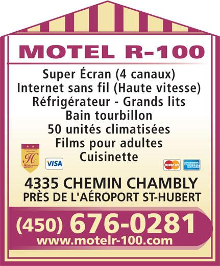 Motel R 100 (450-676-0281) - Annonce illustrée======= -