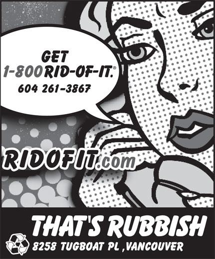That's Rubbish (604-261-3867) - Annonce illustrée======= -
