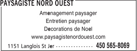 Paysagiste Nord Ouest Inc (450-565-8069) - Annonce illustrée======= - Aménagement paysager Entretien paysager Décorations de Noël www.paysagistenordouest.com