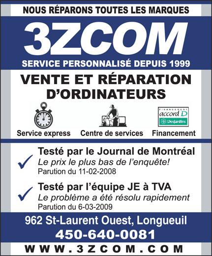 3zcom informatique (450-640-0081) - Annonce illustrée======= - 962 St-Laurent Ouest, Longueuil  962 St-Laurent Ouest, Longueuil
