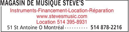 Steve's Music Store (514-878-2216) - Display Ad - Instruments-Financement-Location-Réparation www.stevesmusic.com Location 514 395-8931