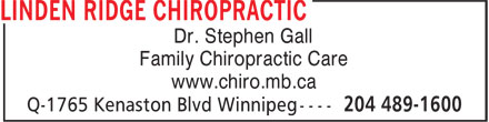 Linden Ridge Chiropractic (204-489-1600) - Display Ad - Dr. Stephen Gall Family Chiropractic Care www.chiro.mb.ca