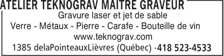 Atelier Teknograv Maître Graveur (418-523-4533) - Annonce illustrée======= - Gravure laser et jet de sable Verre - Métaux - Pierre - Carafe - Bouteille de vin www.teknograv.com