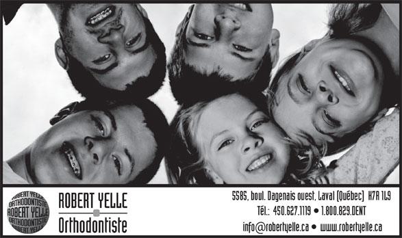 Dr Robert Yelle (450-627-1119) - Annonce illustrée======= - ROBERT YELLE Orthodontiste