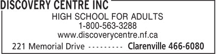 Discovery Centre (709-466-6080) - Display Ad - HIGH SCHOOL FOR ADULTS 1-800-563-3288 www.discoverycentre.nf.ca