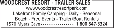 Woodcrest Resort Park, Camping-Trailer Sales (1-800-847-3324) - Annonce illustrée======= - www.woodcrestresortpark.com Lakefront Family Camping - Daily - Seasonal Beach - Free Events - Trailer/Boat Rentals  www.woodcrestresortpark.com Lakefront Family Camping - Daily - Seasonal Beach - Free Events - Trailer/Boat Rentals  www.woodcrestresortpark.com Lakefront Family Camping - Daily - Seasonal Beach - Free Events - Trailer/Boat Rentals  www.woodcrestresortpark.com Lakefront Family Camping - Daily - Seasonal Beach - Free Events - Trailer/Boat Rentals