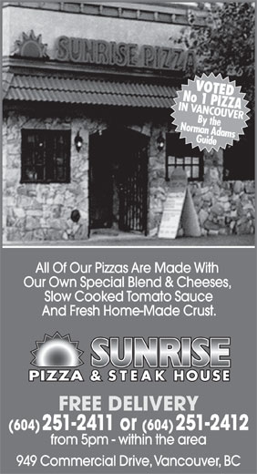 Sunrise Pizza & Steak House (604-251-2411) - Annonce illustrée======= -