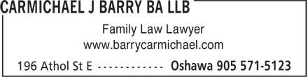 Carmichael J Barry BA LLB (905-571-5123) - Annonce illustrée======= - www.barrycarmichael.com Family Law Lawyer