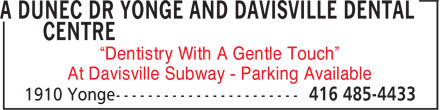 "A Dunec Dr Yonge and Davisville Dental Centre (416-485-4433) - Annonce illustrée======= - ""Dentistry With A Gentle Touch"" At Davisville Subway - Parking Available  ""Dentistry With A Gentle Touch"" At Davisville Subway - Parking Available  ""Dentistry With A Gentle Touch"" At Davisville Subway - Parking Available  ""Dentistry With A Gentle Touch"" At Davisville Subway - Parking Available"