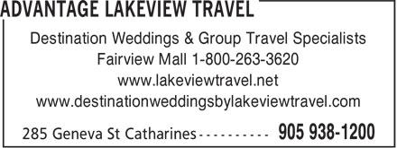 Advantage Lakeview Travel (905-938-1200) - Display Ad - www.destinationweddingsbylakeviewtravel.com www.lakeviewtravel.net Fairview Mall 1-800-263-3620 Destination Weddings & Group Travel Specialists