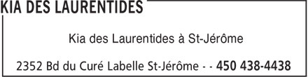Kia Des Laurentides (450-438-4438) - Annonce illustrée======= - Kia des Laurentides à St-Jérôme
