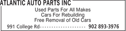 Atlantic Auto Parts Inc (902-893-3976) - Annonce illustrée======= - Used Parts For All Makes Cars For Rebuilding Free Removal of Old Cars