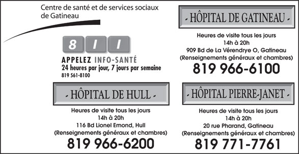 Hôpital de Gatineau (819-966-6100) - Annonce illustrée======= -