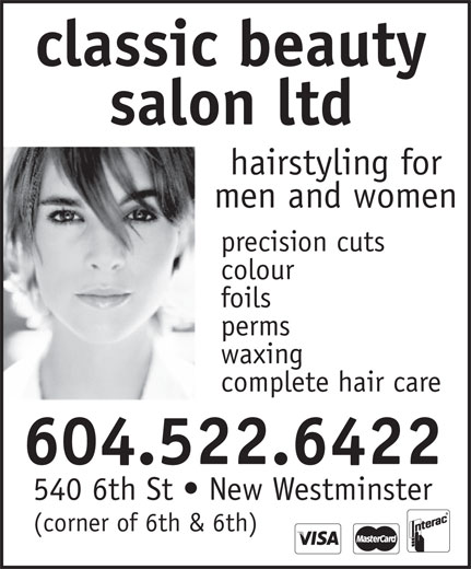 Classic Salon (604-522-6422) - Annonce illustrée======= - classic beauty salon ltd hairstyling for men and women precision cuts colour foils perms waxing complete hair care 604.522.6422 540 6th St   New Westminster (corner of 6th & 6th)
