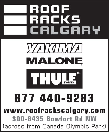 Roof Racks Calgary (1-877-781-8315) - Display Ad - 300-8435 Bowfort Rd NW (across from Canada Olympic Park) 877 440-9283 www.roofrackscalgary.com