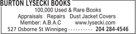 Burton Lysecki Books (204-284-4546) - Annonce illustrée======= - 100,000 Used & Rare Books Appraisals • Repairs • Dust Jacket Covers Member: A.B.A.C www.lysecki.com 100,000 Used & Rare Books Appraisals • Repairs • Dust Jacket Covers Member: A.B.A.C www.lysecki.com