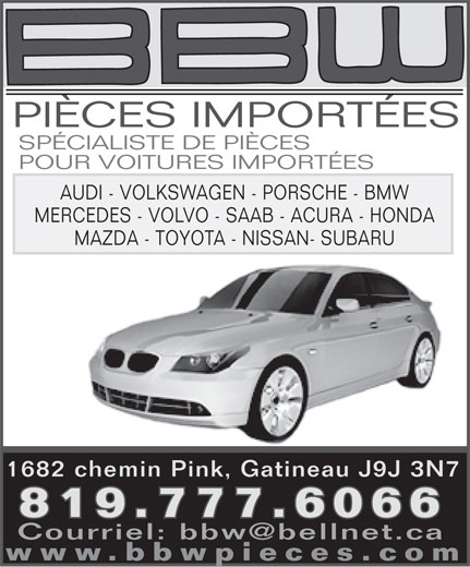 B B W Pièces Importées (819-777-6066) - Annonce illustrée======= -