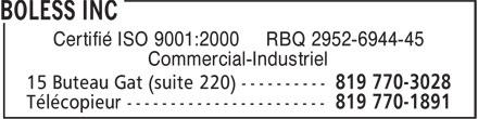 Boless Inc (819-770-3028) - Annonce illustrée======= - Certifié ISO 9001:2000 RBQ 2952-6944-45 Commercial-Industriel
