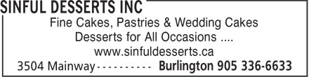 Sinful Desserts Inc (905-336-6633) - Annonce illustrée======= - www.sinfuldesserts.ca Fine Cakes, Pastries & Wedding Cakes Desserts for All Occasions ....