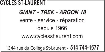 Cycles Saint Laurent (514-744-1677) - Display Ad - GIANT - TREK - ARGON 18 vente - service - réparation depuis 1966 www.cyclesstlaurent.com
