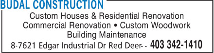 Budal Construction (403-342-1410) - Annonce illustrée======= - Custom Houses & Residential Renovation Commercial Renovation ¿ Custom Woodwork Building Maintenance