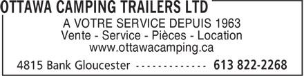 Ottawa Camping Trailers Ltd (613-822-2268) - Annonce illustrée======= - A VOTRE SERVICE DEPUIS 1963 Vente - Service - Pièces - Location www.ottawacamping.ca