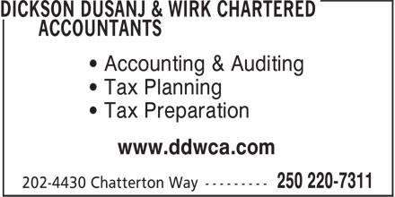 Dickson Dusanj & Wirk Chartered Accountants (250-220-7311) - Annonce illustrée======= - ¿ Accounting & Auditing ¿ Tax Planning ¿ Tax Preparation www.ddwca.com ¿ Accounting & Auditing ¿ Tax Planning ¿ Tax Preparation www.ddwca.com
