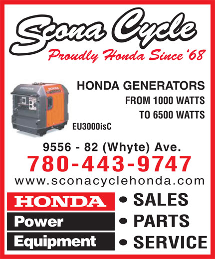 Scona Cycle Honda (780-432-0858) - Annonce illustrée======= - HONDA GENERATORS FROM 1000 WATTS TO 6500 WATTS EU3000isC 9556 - 82 (Whyte) Ave. 780-443-9747 www.sconacyclehonda.com SALES PARTS SERVICE