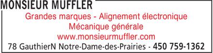 Monsieur Muffler (450-759-1362) - Annonce illustrée======= - Grandes marques - Alignement électronique Mécanique générale www.monsieurmuffler.com