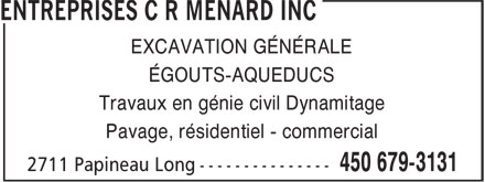 Entreprises C R Ménard Inc (450-679-3131) - Annonce illustrée======= -
