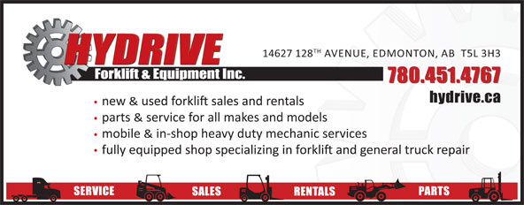 Hydrive Forklift & Equipment Inc (780-451-4767) - Display Ad - TH 14627 128 AVENUE, EDMONTON, AB  T5L 3H3 Forklift & Equipment Inc. 780.451.4767 hydrive.ca new & parts & service for all makes and models mobile & in-shop heavy duty mechanic services SERVICE PARTS SALES RENTALS