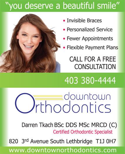Downtown Orthodontics (403-380-4444) - Annonce illustrée======= -