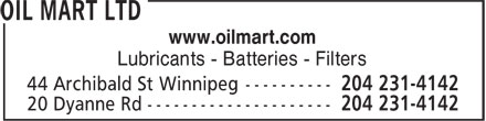 Oil Mart Ltd (204-231-4142) - Display Ad - www.oilmart.com Lubricants - Batteries - Filters