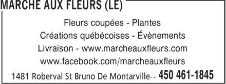 Le Marche Aux Fleurs (450-461-1845) - Annonce illustrée======= - Fleurs coupées - Plantes Créations québécoises - Évènements Livraison - www.marcheauxfleurs.com www.facebook.com/marcheauxfleurs www.facebook.com/marcheauxfleurs Fleurs coupées - Plantes Créations québécoises - Évènements Livraison - www.marcheauxfleurs.com