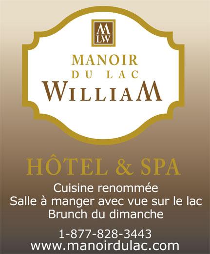 Manoir du Lac William Inc (418-428-9188) - Annonce illustrée======= - MANOIR DU LAC 1-877-828-3443