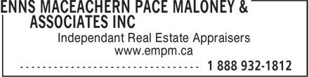 Enns MacEachern Pace Maloney & Associates Inc (1-888-932-1812) - Display Ad - www.empm.ca Independant Real Estate Appraisers
