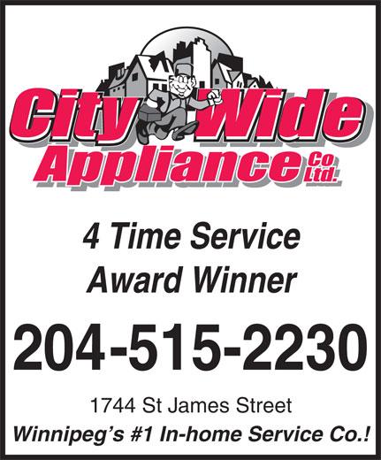 City Wide Appliance Co Ltd (204-772-2020) - Annonce illustrée======= - 4 Time Service Award Winner 204-515-2230 1744 St James Street Winnipeg s #1 In-home Service Co.! 4 Time Service Award Winner 204-515-2230 1744 St James Street Winnipeg s #1 In-home Service Co.!