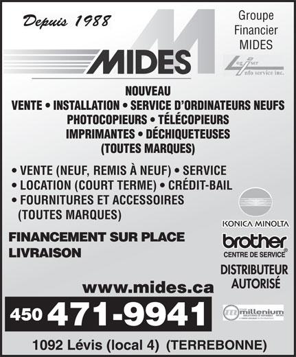 Mides Photocopieurs Et Fax (450-471-9941) - Annonce illustrée======= - MIDES Groupe Financier VENTE (NEUF, REMIS À NEUF)   SERVICE LOCATION (COURT TERME)   CRÉDIT-BAIL FOURNITURES ET ACCESSOIRES (TOUTES MARQUES)